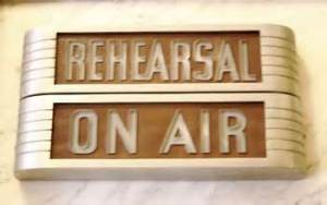 rehearsal on air sign